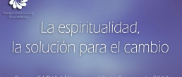 """La espiritualidad, la solución para el cambio"" / ""Spirituality, the Solution for Change"" con Dr. Amyn Dahya"